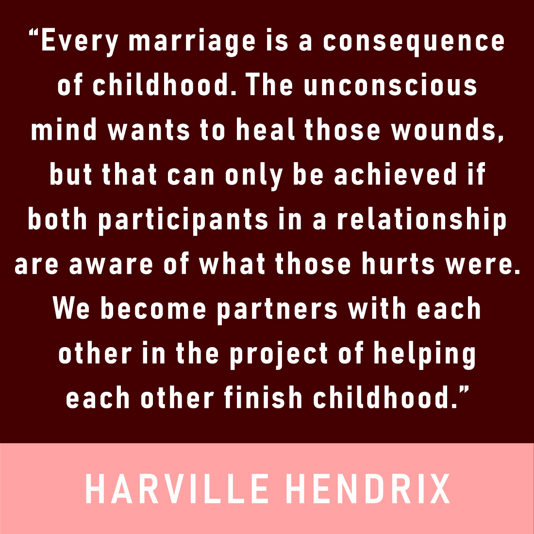 Harville Hendrix quote