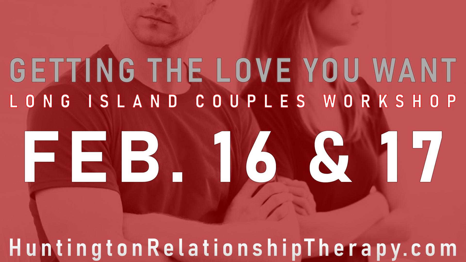 Long Island Couples Workshop February 16 & 17, 2019