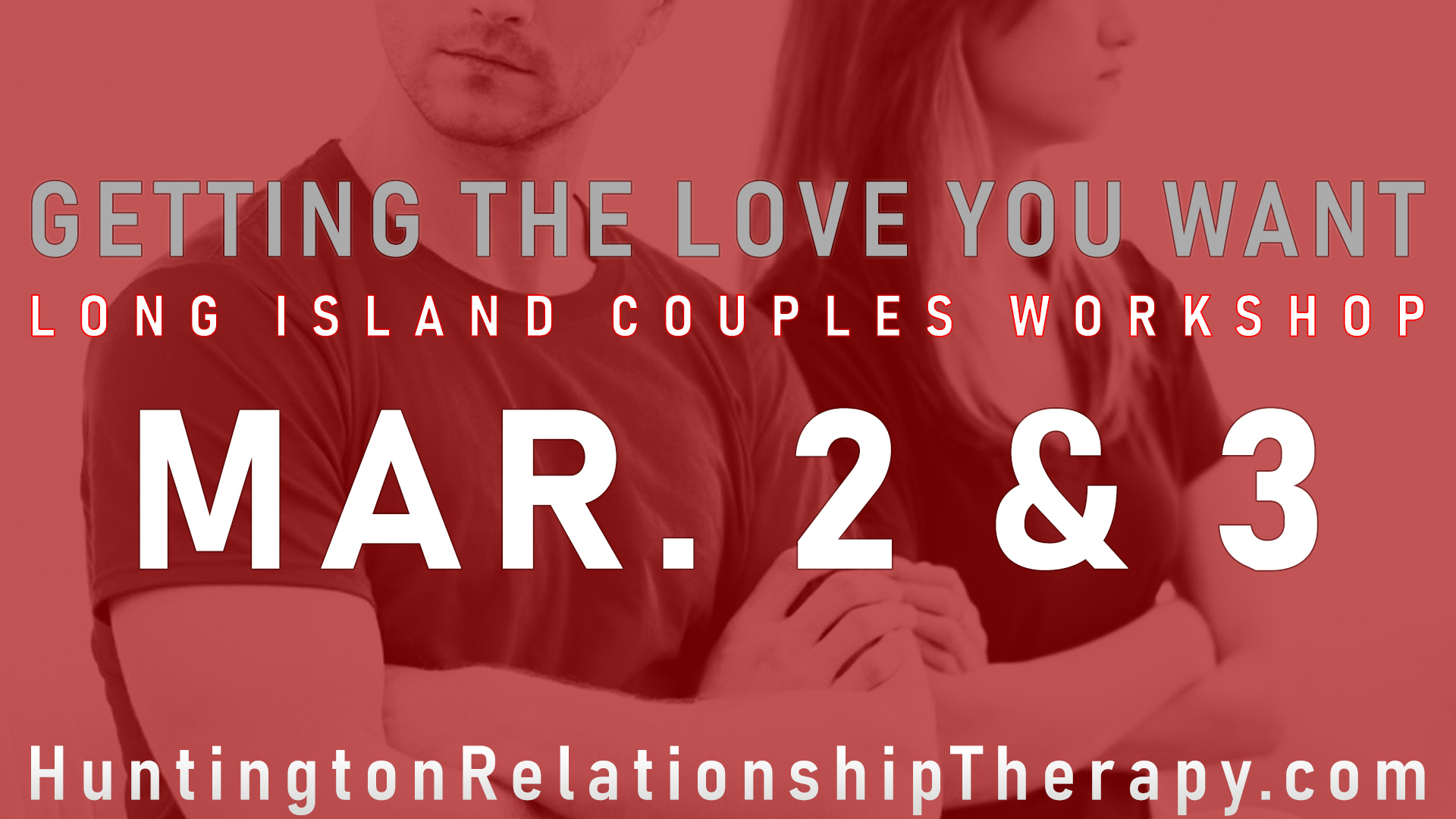 Long Island NY Couples Workshop March 2 & 3 2019